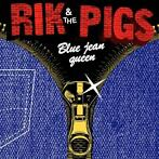 vinyl single 7 inch - rik and the pigs  - BLUE JEAN QUEEN ..