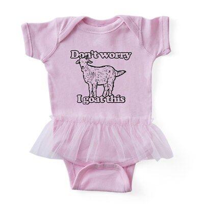 CafePress - Don't Worry I Goat This - Baby Tutu Bodysuit