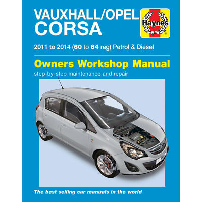 Vauxhall Corsa 1.0 1.2 1.4 Petrol 1.3 Diesel 2011-14 Haynes Workshop Manual