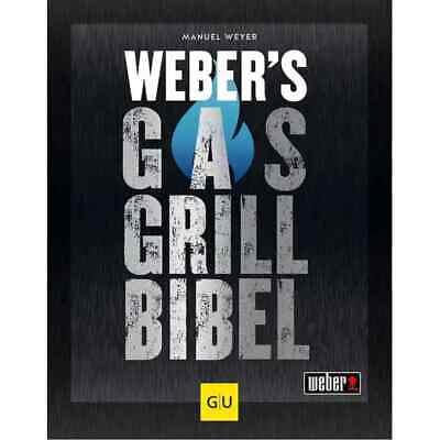 Weber's Gasgrillbibel GU Grillen Grillbibel Grillbuch 9783833879500