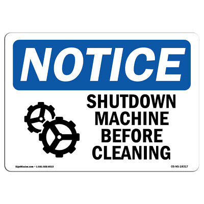 Osha Notice - Shutdown Machine Before Cleaning Sign With Symbol Heavy Duty