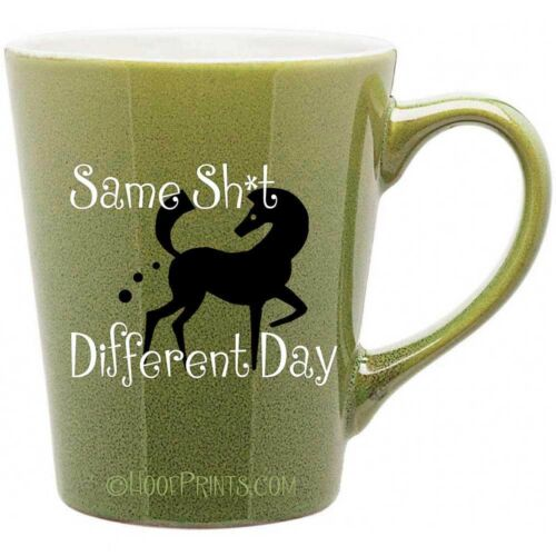 Same Sh*t Different Day Horse Manure Equestrian Horse Lover