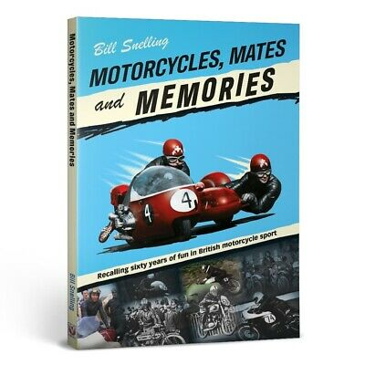 Motorcycles Mates and Memories Recalling sixty years of fun in British Book