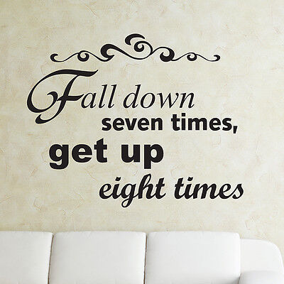 Fall Down Seven Times WALL DECAL - Pick Size and Color - Inspirational - Fall Sayings