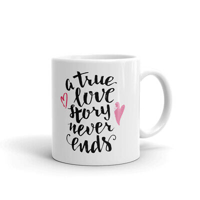 A True Love Story Never Ends Coffee Tea Ceramic Mug Office Work Cup Gift - A True Love Story Never Ends
