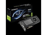 Gigbyte GTX TITAN X 12GB (Maxwell) - With Original Box - Imaculate