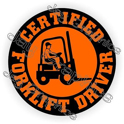Certified Forklift Driver Hard Hat Sticker Decal Fork Lift Operator Truck Jack