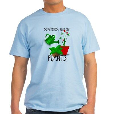 CafePress Sometimes I Wet My Plants T Shirt 100% Cotton T-Shirt (1671369058) (Wet Shirt)