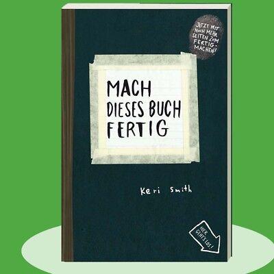 Mach dieses Buch fertig - Keri Smith - Eingeschweißte Neuware