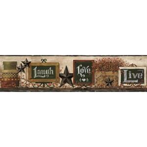COUNTRY KEEPSAKES LIVE LAUGH LOVE TWO WALLPAPER BORDER  BY YORK