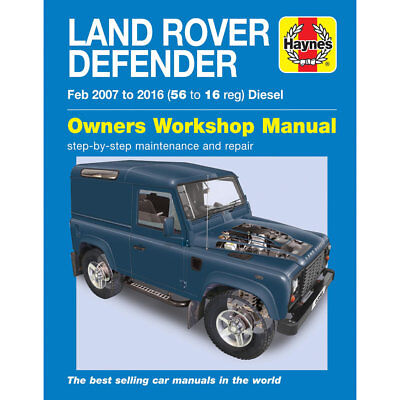 Land Rover Defender 90 110 130 2007-2016 Haynes Workshop Manual