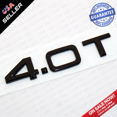 OEM Nameplate Audi 4.0T Gloss Black Emblem Trunk Logo Badge Decoration Nameplate