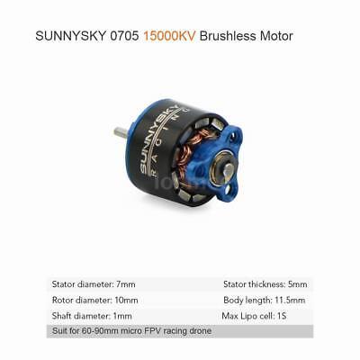 SUNNYSKY 0705 15000KV Brushless Motor for 60 -90mm Micro FPV Racing Drone Z2Y9