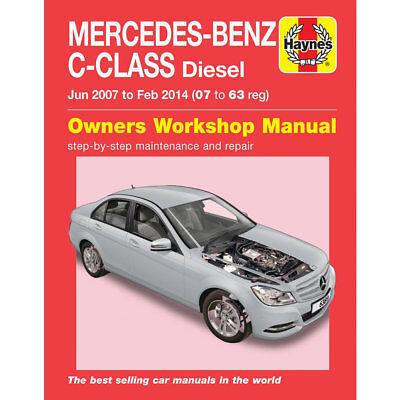 Mercedes C-Class Diesel 2.1 C220 C250 C200 Jun 07- Feb 14 Haynes Workshop Manual