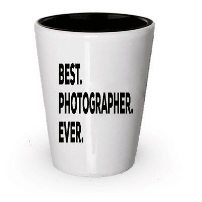Photographer Shot Glass - Best Photographer Ever - Photograph Gifts -