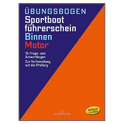 Sportbootführerschein SBF Binnen, Motor - Prüfungsbögen # Prüfung 9783667111630