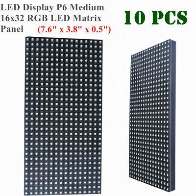 10pcs Led Display P6 Medium 16x32 Rgb Led Matrix Panel7.6 X 3.8 X 0.5