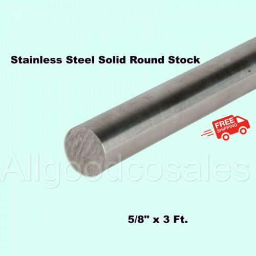 "5/8"" x 3 Ft Stainless Steel Solid Round Rod Corrosion Resistant Unpolished Stock"