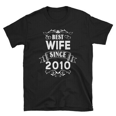 Best Wife Since 2010 Cotton T-Shirt, Wedding Funny 9th Anniversary Gift for (Best Anniversary Gifts For Her)