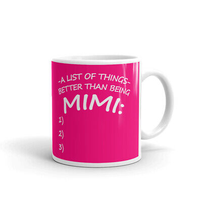 A List of Things Better Being Mimi Coffee Tea Ceramic Mug Office Work Cup (Best Coffee Mug Thing Coffee Mugs)