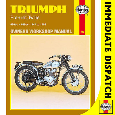 [0251] Triumph Pre-Unit Twins 5T 6T T110 T120 Tiger 1947-62 Haynes Workshop Manu