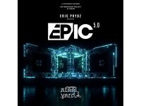 2 tickets for Eric prydz epic 5.0 steel yard 27th may 2017