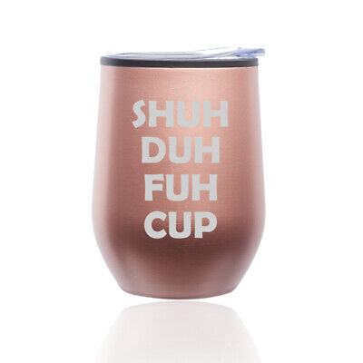Stemless Wine Tumbler Coffee Travel Mug Glass Cup w/ Lid Shuh Duh Fuh Cup Glass Travel Mugs