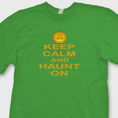 Keep Calm And HAUNT ON Halloween T-shirt Funny Easy Costume Tee Shirt