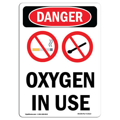 Osha Danger Sign - Oxygen In Use Heavy Duty Sign Or Label