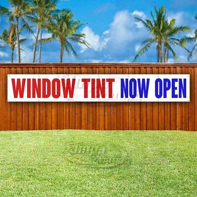 Window Tint Now Open Advertising Vinyl Banner Flag Sign Large Huge Xxl Size