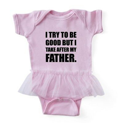 CafePress - Take After My Father Funny - Baby Tutu Bodysuit