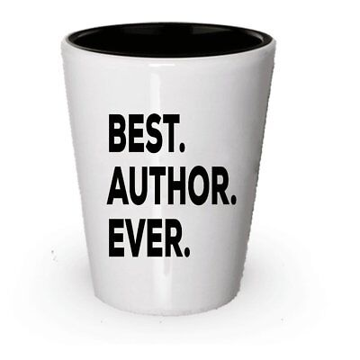 Author Gifts Shot Glass - Best Author Ever - For Women Men Authors Birthday
