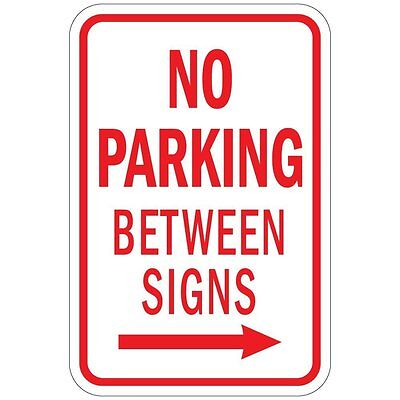No Parking Between Signs With Right Arrow Aluminum Metal Sign 8x12