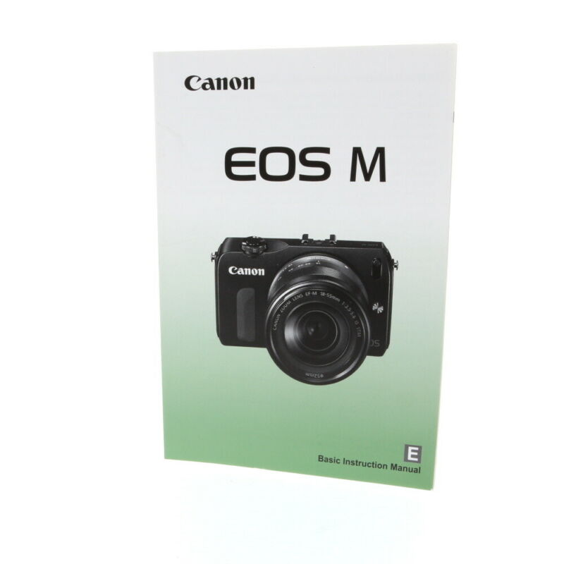 Canon EOS M Instruction Manual High-Performance, Interchangeable-Lens Digital EX