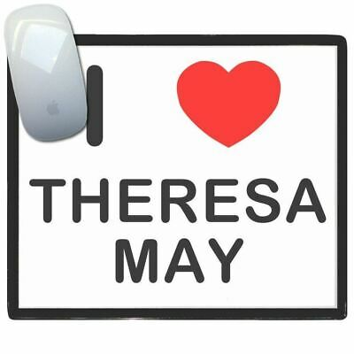 I Love Theresa May - Thin Pictoral Plastic Mouse Pad Mat Badgebeast