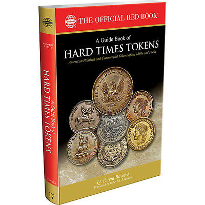 Hard Times Token Book by Dave Bowers 2015 312 Pages hundreds of Illustrations