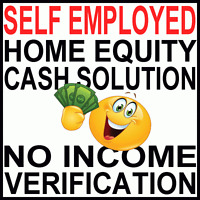 NEED MONEY? CAN'T CONFIRM INCOME? - FAST EQUITY LOANS