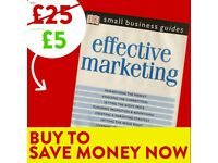 Effective Marketing - FREE DELIVERY - Marketing Book - Save £20 WHEN YOU BUY TODAY