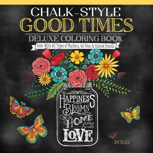 Coloring Book Design Originals Chalk-Style Good Times Black Paper Flowers Blooms