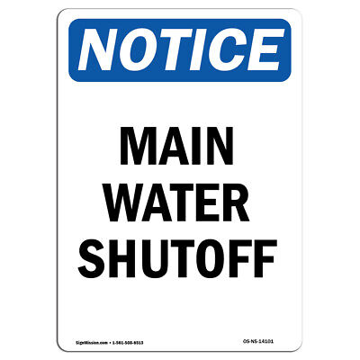 Osha Notice - Main Water Shutoff Sign Heavy Duty Sign Or Label