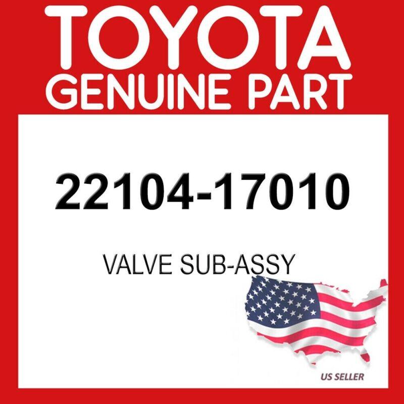 Toyota Genuine 22104-17010 Valve Sub-assy Oem