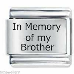In Memory of My Brother - Daisy JSC Italian Charms fit classic size bracelet