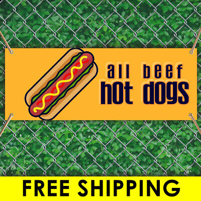 All Beef Hot Dogs Advertising Vinyl Banner Flag Sign Many Sizes Free Grommets