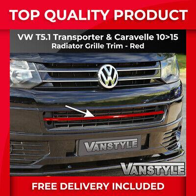 FITS VW T5.1 TRANSPORTER 2010>2015 FRONT BUMPER RED RADIATOR GRILLE TRIM STRIP