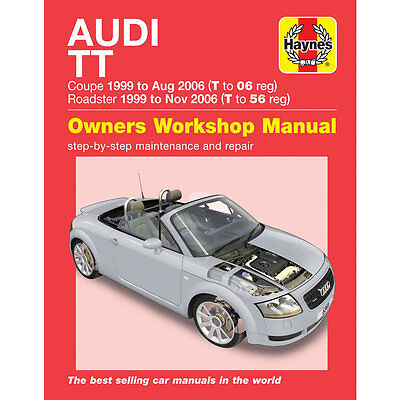 Audi TT Coupe Roadster 1.8 2WD 4WD 1999-2006 Haynes Workshop Manual