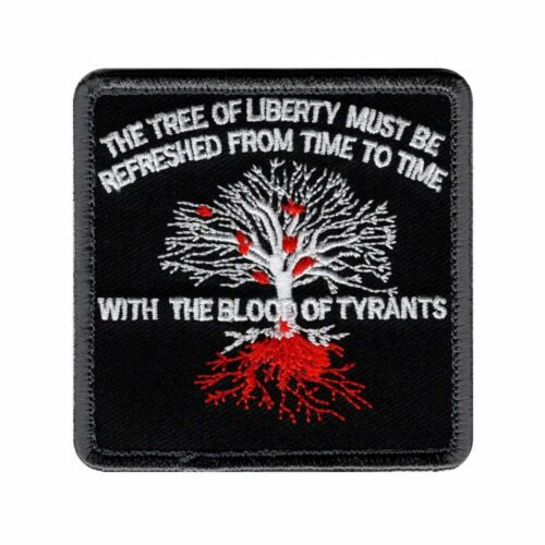 The tree of liberty Refreshed Blood Of Tyrants Hook Patch