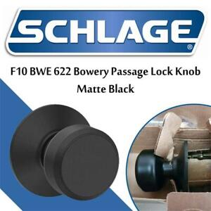 Used  Schlage F10 BWE 622 Bowery Passage Lock Knob, Matte Black Condition: Lightly used
