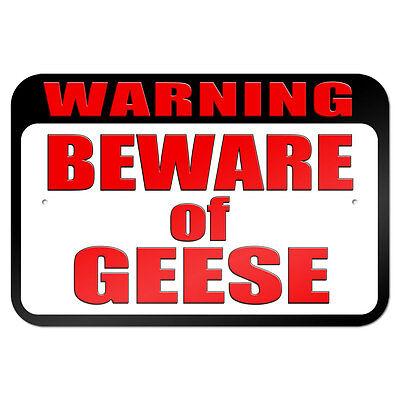 Warning Beware Of Geese 9 X 6 Metal Sign