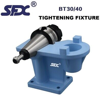 Sfx Bt40 Benchtop Tightening Fixture For Cnc Bt40 Tool Holder And Collect Chuck