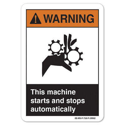 Ansi Warning Sign - This Machine Starts And Stops Automatically